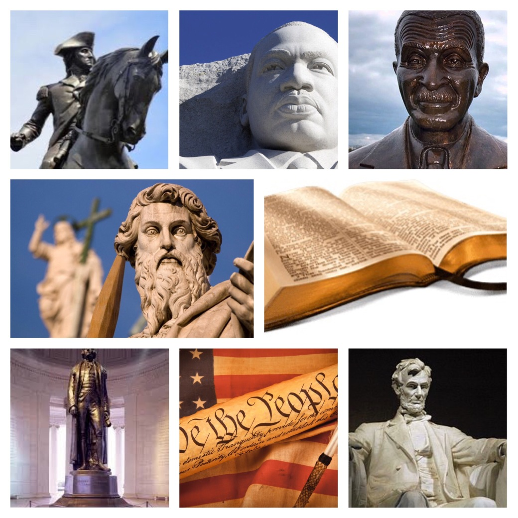 Various photos of monuments and historical documents: Washington, MLK, Paul, Jefferson, Lincoln, The Bible, U.S. Constitution